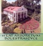 35 lat Arboretum Bolestraszyce - Płyta DVD - Cena 10 zł