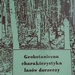 Geobotaniczna charakterystyka lasów dorzeczy Jasiołki i Wisłoka w Beskidzie Niskim - Święs F. - Cena 1 zł
