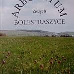 Arboretum Bolestraszyce. Zeszyt 8 - Bolestraszyce 2001 - Cena 10 zł