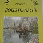 Arboretum Bolestraszyce. Zeszyt 9 - Bolestraszyce 2002 - Cena 10 zł
